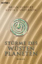 Stürme des Wüstenplaneten: Heroes of Dune, Band 2 - Roman