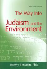 The Way Into Judaism and the Environment PDF