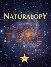 Naturalopy Precept 20: Time