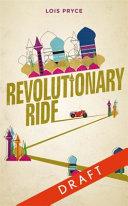 Revolutionary Ride on the Road to Shiraz the Heart of Iran