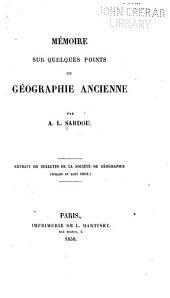 Mémoire sur quelques points de géographie ancienne