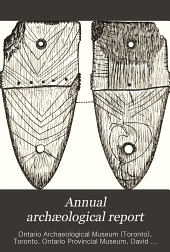 Annual Archæological Report