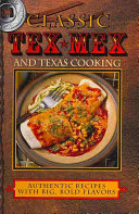 Classic Tex-Mex and Texas Cooking