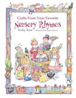 Crafts from Your Favorite Nursery Rhymes PDF