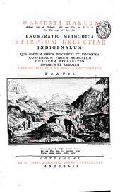 D. Alberti Haller ... Enumeratio methodica stirpium Helvetiae indigenarum ...: Volume 1