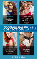 Modern Romance April 2020 Books 5 8  Kidnapped for His Royal Heir  Passion in Paradise    The Italian s Pregnant Cinderella   My Shocking Monte Carlo Confession   A Scandal Made in London PDF
