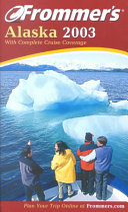 Frommer S Alaska 2003 Book PDF