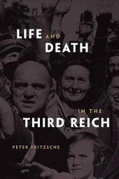Life and Death in the Third Reich