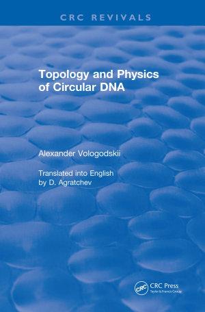 Topology and Physics of Circular DNA  1992