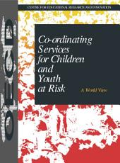 Co ordinating Services for Children and Youth at Risk A World View PDF