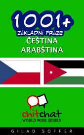 1001+ Základní Fráze Čeština - Arabština