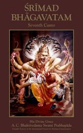 Srimad-Bhagavatam, Seventh Canto: The Science of God