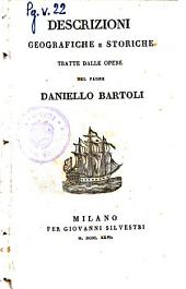 Descrizioni geografiche e storiche tratte dalle opere del padre Daniello Bartoli