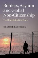 Borders  Asylum and Global Non Citizenship PDF