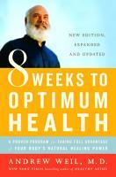 Eight Weeks to Optimum Health PDF