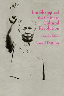Liu Shaoqi and the Chinese Cultural Revolution  Two roads