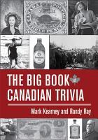 The Big Book of Canadian Trivia PDF