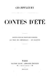 Conte d'été: Souffrances du Professeur Delteil ; Les trios des Chenizelles ; Les ragotins