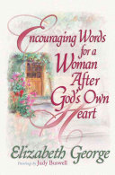 Encouraging Words for a Woman After God s Own Heart