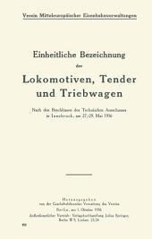Einheitliche Bezeichnung der Lokomotiven, Tender und Triebwagen: Nach den Beschlüssen des Technischen Ausschusses in Innsbruck, am 27./29. Mai 1936
