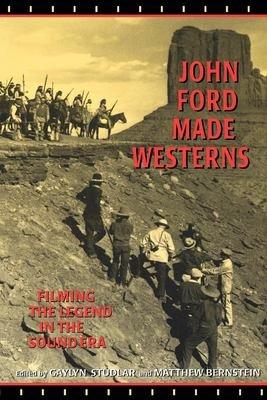 John Ford Made Westerns