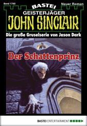 John Sinclair - Folge 1765: Der Schattenprinz