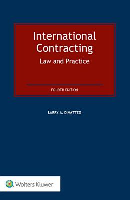 International Contracting  Law and Practice PDF