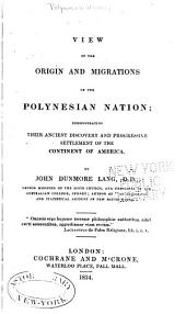 Introduction to View of the Origin and Migrations of the Polynesian Nation: Demonstrating Their Ancient Discovery and Progressive Settlement of the Continent of America