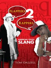 Flappers 2 Rappers: American Youth Slang