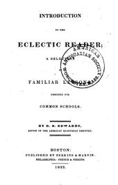 Introduction to the Eclectic reader: a selection of familiar lessons, designed for common schools