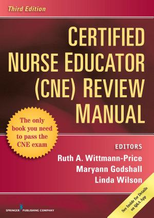 Certified Nurse Educator  CNE  Review Manual  Third Edition PDF