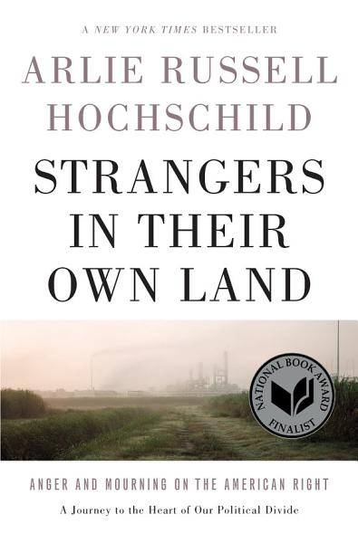Download Strangers in Their Own Land Book
