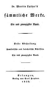 Dr. Martin Luther's sämmtliche Werke: Bände 21-23