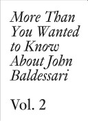 More Than You Wanted to Know about John Baldessari PDF