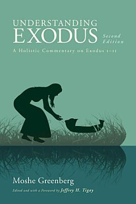 Understanding Exodus  Second Edition