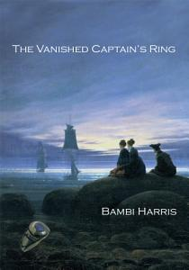 The Vanished Captain s Ring Book