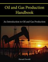 Oil and Gas Production Handbook  An Introduction to Oil and Gas Production PDF