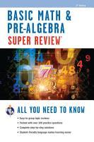 Basic Math   Pre Algebra Super Review PDF