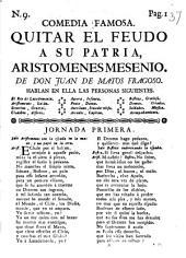 Quitar El Feudo Á Su Patria, Aristomenes Mesenio: Comedia Famosa