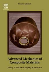 Advanced Mechanics of Composite Materials: Edition 2