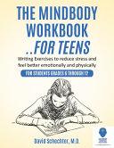 The MindBody Workbook    for Teens