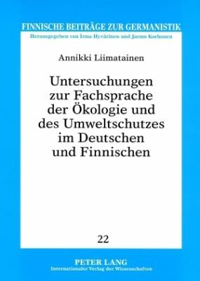 Untersuchungen zur Fachsprache der   kologie und des Umweltschutzes im Deutschen und Finnischen PDF