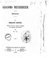 Giacomo Meyerbeer biografia di Ermanno Mendel