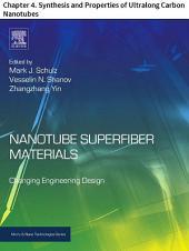 Nanotube Superfiber Materials: Chapter 4. Synthesis and Properties of Ultralong Carbon Nanotubes