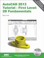 AutoCAD 2013 Tutorial   First Level  2D Fundamentals PDF