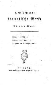 A. W. Ifflands Dramatische Werke. Erster [-sechzehnter] Band: Reue versöhnt. Achmet und Zenide. Figaro in Deutschland, Band 4