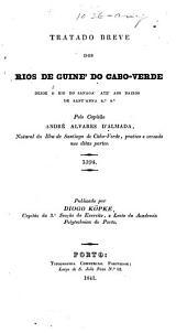 Tratado breve dos rios de Guine' do Cabo Verde: desde o rio Sanaga' Ate' aos baixos de Sant' Anna [etc.] 1594
