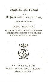 Poesías póstumas de don Josef Iglesias de la Casa, presbitero