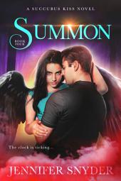 Summon: Succubus Kiss Book 4
