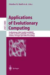 Applications of Evolutionary Computing: EvoWorkshops 2004: EvoBIO, EvoCOMNET, EvoHOT, EvoIASP, EvoMUSART, and EvoSTOC, Coimbra, Portugal, April 5-7, 2004, Proceedings